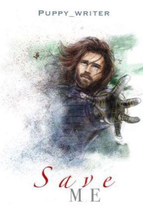 Save ME {Bucky x reader} - *4*