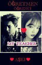 MY TEACHER {KİM JEON MYEON} by forever_yoongiii