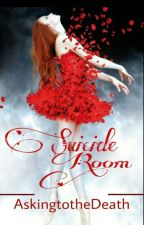 Suicide Room. by AskingtotheDeath