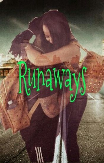 Runaways COMPLETED