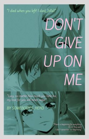 Don't Give Up On Me by ILoveLucyCrackShips