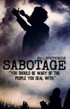 Sabotage (A Larry Stylinson Spy!AU) by LSFiction28
