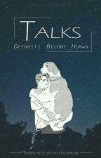 detroit: become human | talks by novocainum