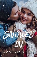 Snowed In   COMPLETED by Navessa