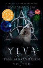 ♛ YLVA- the moonborn ♛ #iceSplinters19 #bestbookaward19 by So_Fee