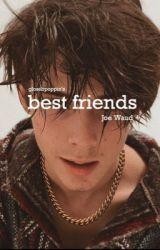 Best Friends // Joe Waud by glossbpoppin