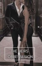 The Heirs Obsession by Hmaestories