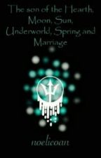 The son of the Hearth, Moon, Sun, Underworld, Spring and Marriage by noelicoan
