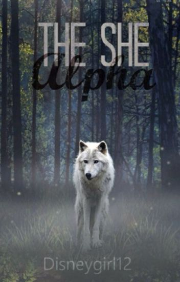 The She Alpha (Book 1)