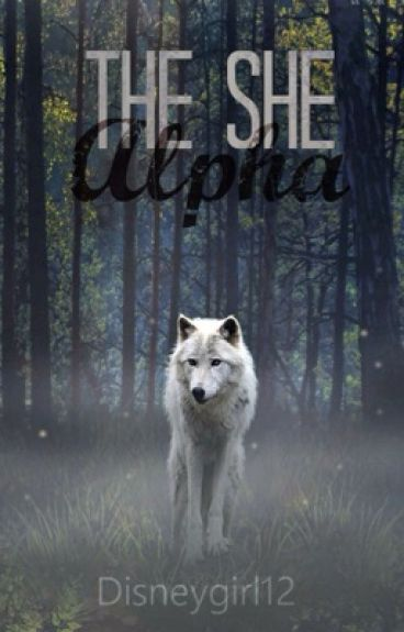 The She Alpha (Book 1)