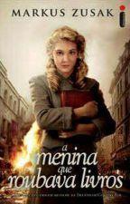 A Menina Que Roubava Livros by Maly555
