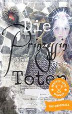 Die Prinzessin der Toten #WaveAward2019 by literarychallenged