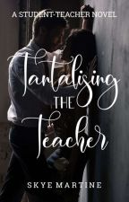 tantalising the teacher by skyemartine
