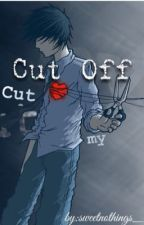 Cut Off {Strings of Fate Book:2} by sweetnothings_