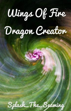 Wings Of Fire Dragon Creator - DRAGON NAMES - Wattpad