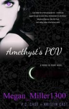 House Of Night - Amethyst's POV by megan_miller1300