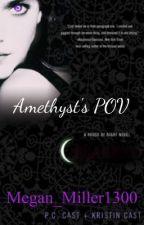 House Of Night - Amethyst's POV by megan_miller1300