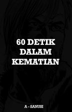 Detektif Roy : 60 Detik dalam Kematian by A-Sanusi