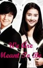 We Are Meant To Be: A Tagalog Love Story by mejennai