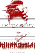 Individuality by MilejdyVan