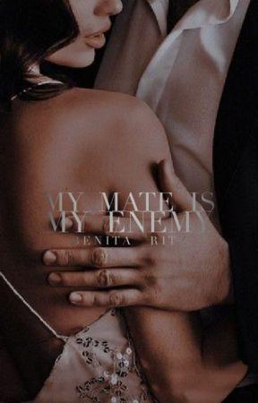 My Mate is My Enemy (Sample) by Benita_16
