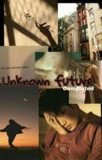 Unknown future    (  kai  fanfic ) by MINY_K_K_S