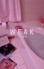 weak ; trixya ✗ by byezamo