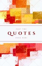 QUOTES {BOOk2} (ON HOLD) by Hudanabi75