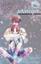 Se mi príncipe by KarinCoraline