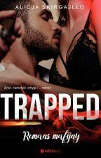 Trapped / A mafia romance...  by alas1986