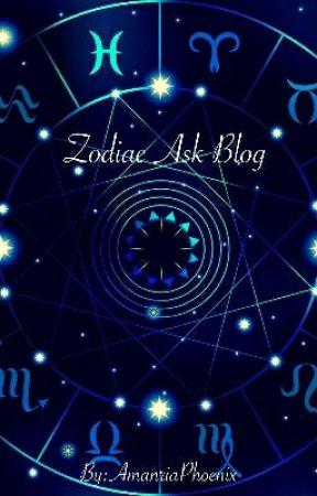 Zodiac Ask Blog by AmanriaPhoenix