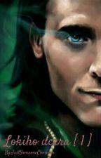 Lokiho dcera [ 1 ] by JustSomeoneCommon