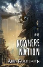 Nowhere Nation [#SFF] Updates every 5 days [#Galactic] by AbbyBabble