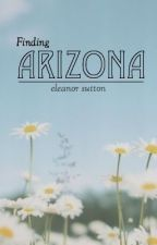 Finding Arizona by daretodaydream