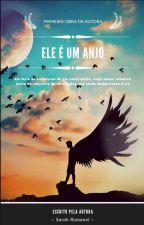 Ele é Um Anjo by SarahRomanel