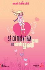 Sẽ có thiên thần thay anh yêu em( Minh Hiểu Khê) by nha_dau_ng0c