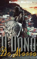 O Dono Do Morro (ROMANCE GAY)  by FergusOline
