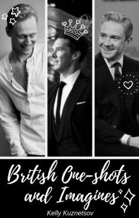 British One-shots and Imagines - Oneshot 1 (Tom Hiddleston