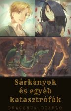 Sárkányok és egyéb katasztrófák by Draconus_Diablo