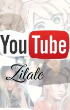 Youtube Zitate by Lynela_