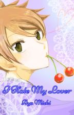 I Hate My Lover  by AyaMichi