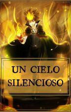 UN CIELO SILENCIOSO by AriaStark21