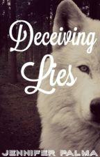 Deceiving Lies by littlecrit001