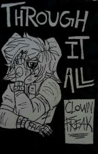 Through it All (COMIC) by Chemical_Clowns
