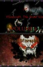 MineCraft: The Great War, Volume II: Reign Of Israphel by Dark_Lord_Kirito