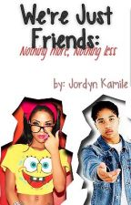 We're Just Friends: Nothing More, Nothing Less (A Roc Royal Love Story) by mochaxmami