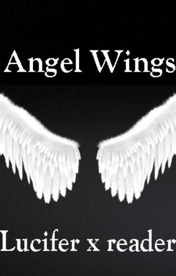 Madison : Lucifer morningstar x reader wings
