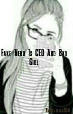 Fake Nerd Is CEO And Bad Girl by Atmagara954