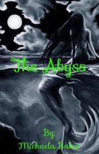 The Abyss by MusicgirlXD