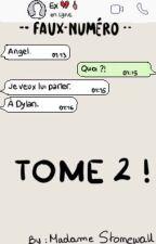~~ Faux Numéro - Tome 2 ~~ by EvaHazzStyles